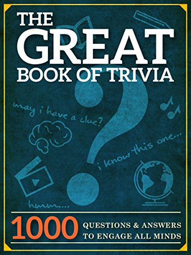 The great book of trivia 1000 questions and answers to engage all the great book of trivia 1000 questions and answers to engage all minds by fandeluxe Gallery