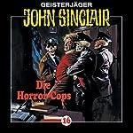 Die Horror-Cops (John Sinclair 16) | Jason Dark