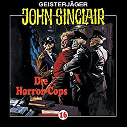 Die Horror-Cops (John Sinclair 16)