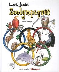 Les jeux zoolympiques par Gilles Macagno
