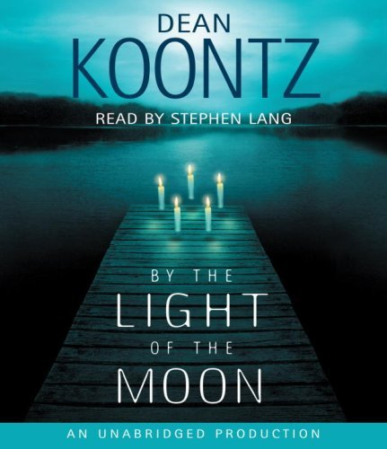 Download By Dean Koontz By the Light of the Moon (Unabridged) [Audio CD] ebook