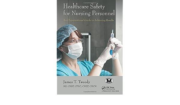 healthcare hazard control and safety management third edition tweedy james t