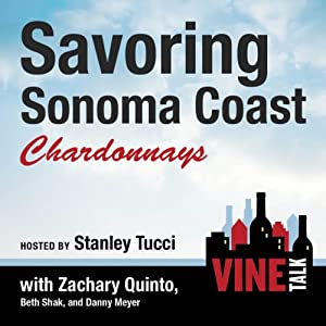 Savoring Sonoma Coast Chardonnays Performance