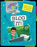 Blog It!, Kristin Fontichiaro, 1610806565