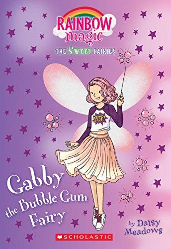 Gabby the Bubblegum Fairy: A Rainbow Magic Book (The Sweet Fairies #2)
