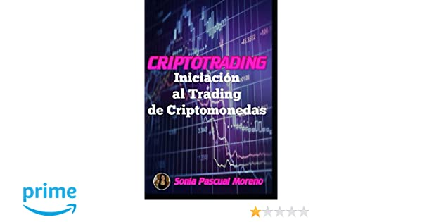 CRIPTOTRADING Iniciación al Trading de Criptomonedas ...
