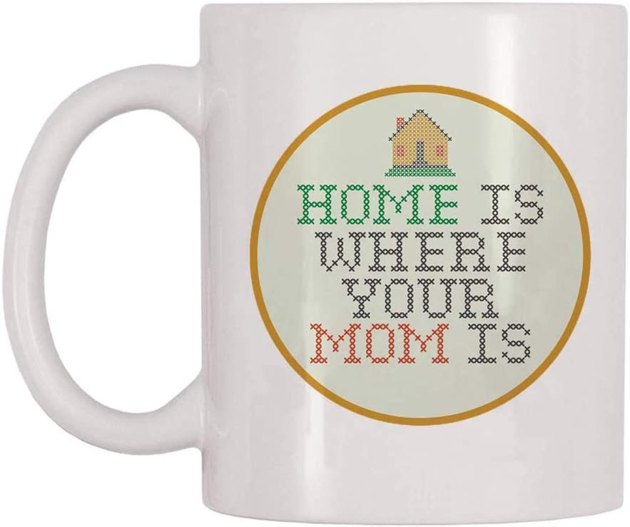 Sevenyee - Mothers Day Gifts - Home Is Where Your Mom Is - Mug For Mother - Novelty Birthday Gifts - White 11OZ Ceramic Coffee Mug