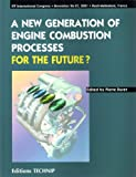 New Generation of Engines Combustion Processes for the Future?, Duret, Pierre, 2710808129