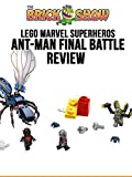 Review: LEGO Marvel Superheroes Ant-Man Final Battle Review