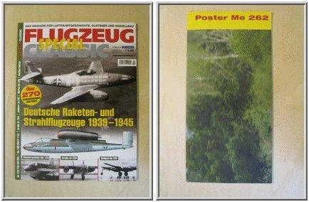 Deutsche Raketen- und Strahlflugzeuge 1939-1945: Flugzeug Classic Special 2