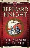 The Manor of Death, Bernard Knight, 1416525947