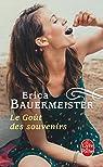 Le goût des souvenirs par Bauermeister