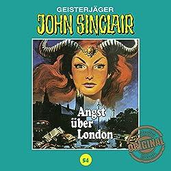 Angst über London (John Sinclair - Tonstudio Braun Klassiker 54)
