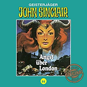 Angst über London (John Sinclair - Tonstudio Braun Klassiker 54) Hörspiel