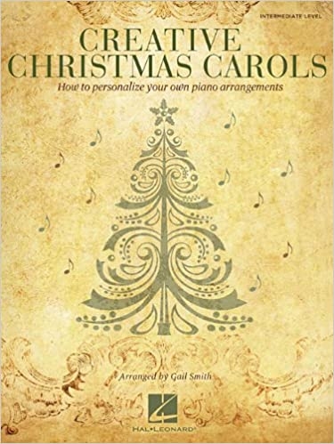 Creative Christmas Carols - How to Personalize Your Own