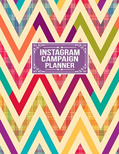 Campaign Planner - Instagram Campaign Planner: Social Media Business Planner Posts Planner Advert Planner and Social Media Analysis