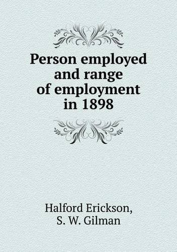 Download Person employed and range of employment in 1898 ebook