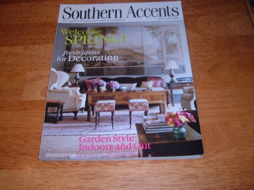Southern Accents Magazine March April 2003 Welcome Spring