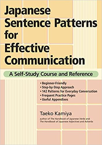 Japanese Sentence Patterns For Effective Communication: A Self-Study Course And Reference Download.zip
