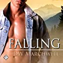 Falling Audiobook by D. W. Marchwell Narrated by Charlie David