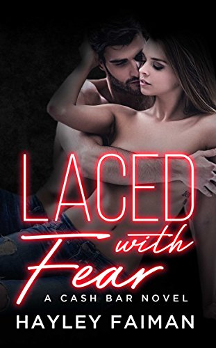 Laced with Fear: Notorious Devils (Cash Bar Book ()