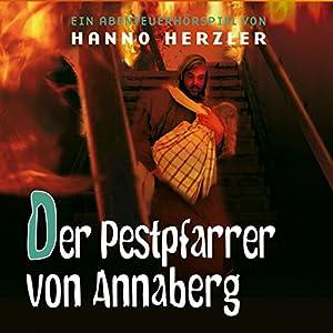 Der Pestpfarrer von Annaberg (Wilwest-Abenteuer 23) Hörspiel
