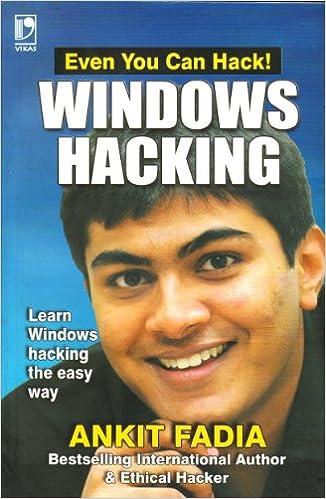 windows hacking by ankit fadia ebook