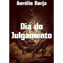 Dia do Julgamento (Portuguese Edition)