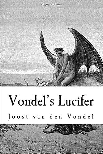 Vondels Lucifer Joost Van Den Vondel Taylor Anderson