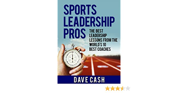 Amazon.com: Sports Leadership Pros: The Best Leadership Lessons ...