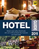 Hotel Guide 2011, AA Publishing Staff, 0749566833