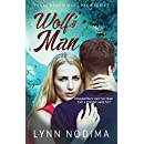 Wolf's Man: Texas Ranch Wolf Pack (Texas Ranch Wolf Pack Series Book 1)
