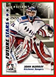 2007-08 Between The Pipes #21 John Murray KITCHENER RANGERS