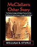 McClellan's Other Story, William B. Styple, 1883926254