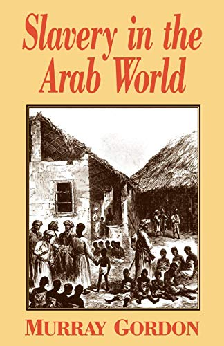 Slavery in the Arab World by Brand: New Amsterdam Books