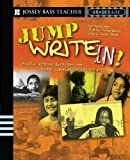 Jump Write In! Creative Writing Exercises for Diverse Communities, Grades 6-12