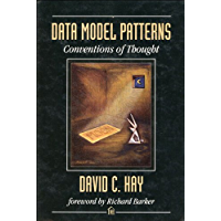 Data Model Patterns: Conventions of Thought (Dorset House eBooks) (English Edition)