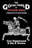 The Gothic World of Stephen King, , 0879724110