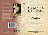 img - for Cristales De Tiempo. Poemas Ineditos book / textbook / text book