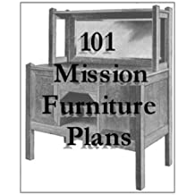 101 Mission Furniture Plans You Can Build