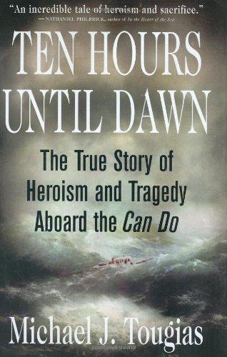 Ten Hours Until Dawn: The True Story of Heroism and Tragedy Aboard the Can - Store U Hours Village