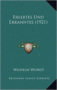 Erlebtes Und Erkanntes (1921)