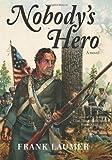 Nobody's Hero, Frank Laumer, 1561644315