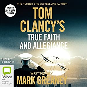 Tom Clancy's True Faith and Allegiance Audiobook