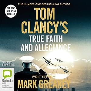 Listen to Tom Clancy's True Faith and Allegiance ...