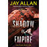 Shadow of Empire: Far Stars Book One (Far Star Trilogy)