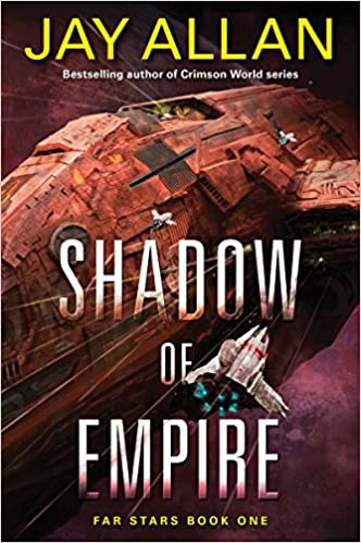 Download online Shadow of Empire: Far Stars Book One (Far Star Trilogy) PDF