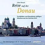 Eine Reise auf der Donau | Lilian Breuch