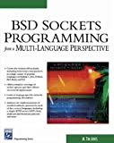 BSD Sockets Programming from a Multi-Language Perspective (Programming Series)