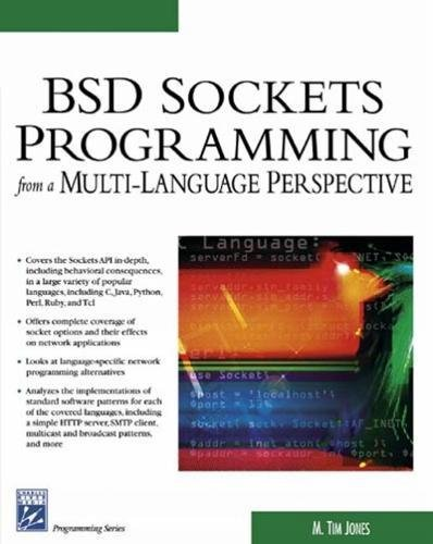 BSD Sockets Programming from a Multi-Language Perspective (Programming Series) by Charles River Media